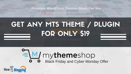 MyThemeShop Black Friday Deal : Get Any Best Theme for $19