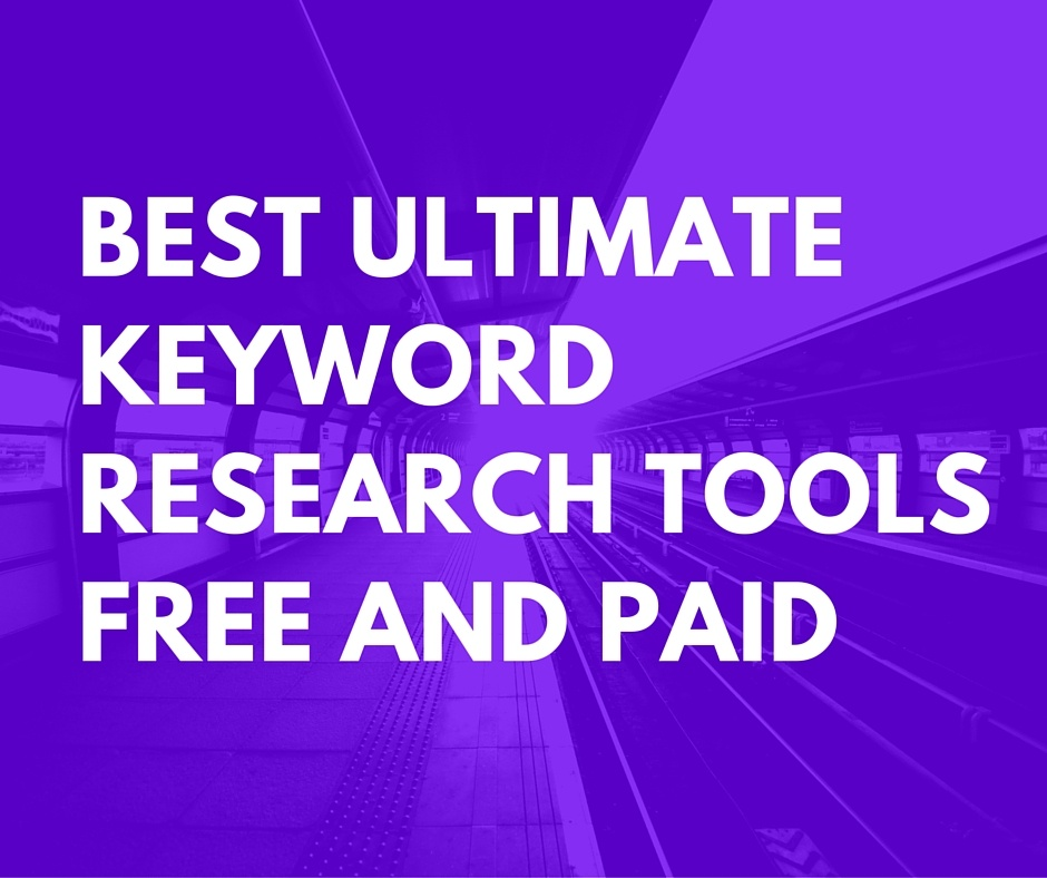 Best Ultimate Keyword Research Tools Free and Paid
