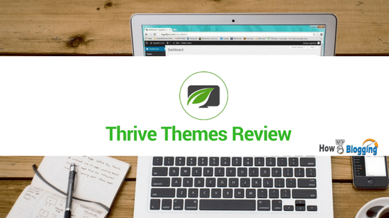 Thrive Themes Review why thrive is best